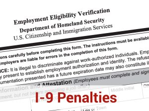 Partial employment eligibility verification form with overlay text - I9 Penalties