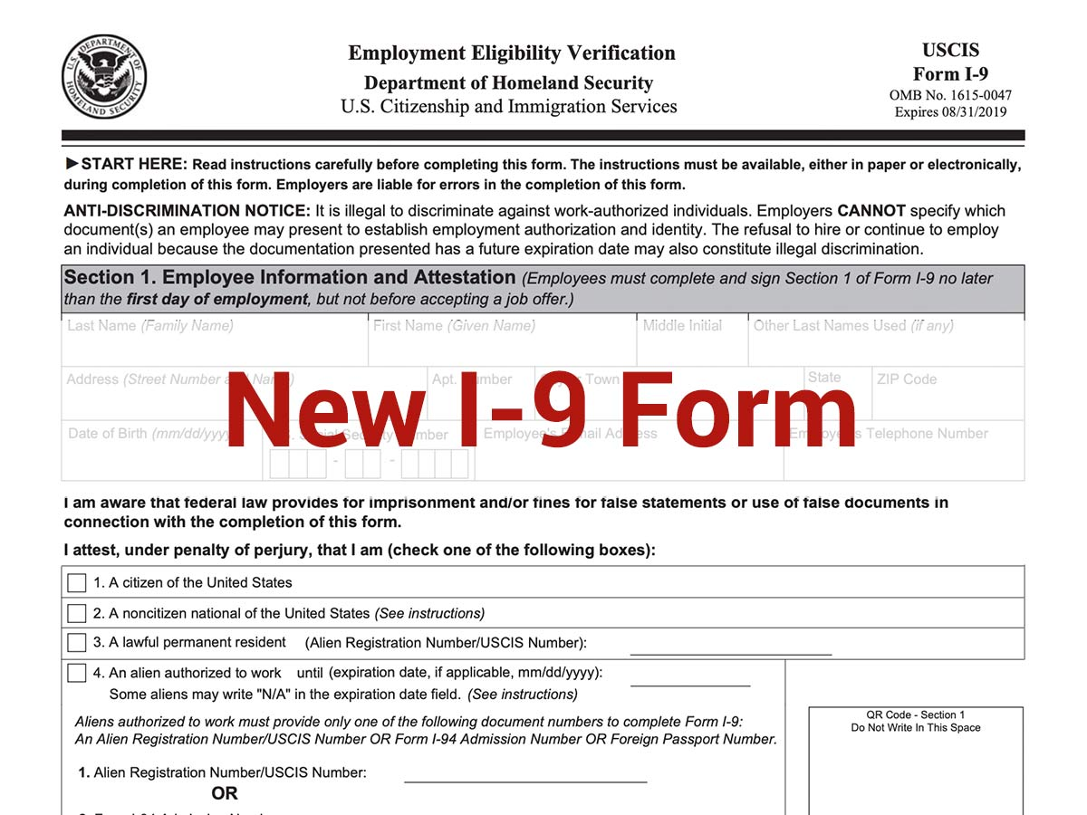 form i-9 identity and eligibility to work verification  U.S. Revises I-17 Form Used For All New Hires