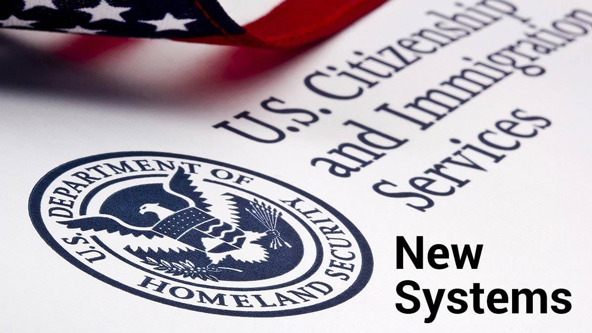 USCIS logo with new systems