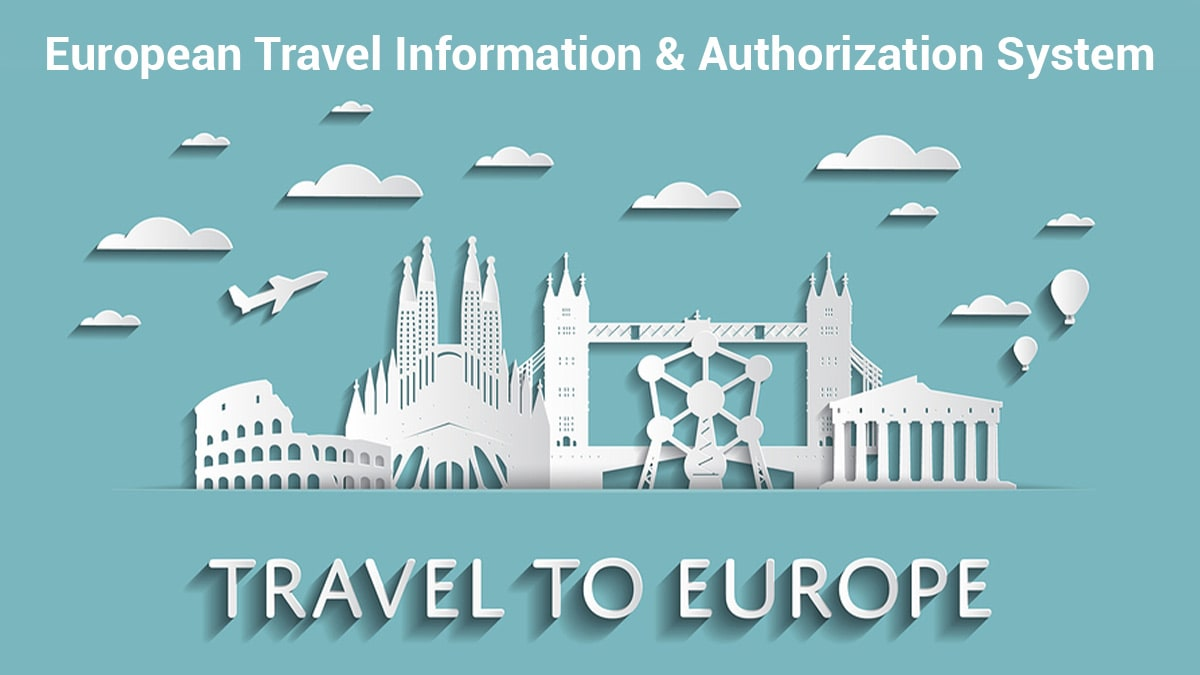 Famous landmarks of europe depicting travel requirements for there